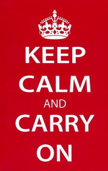 Pic of Keep Calm and Carry On sign.