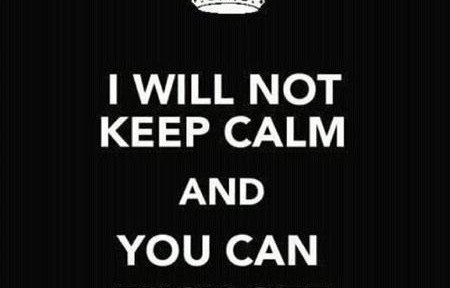i-will-not-keep-calm